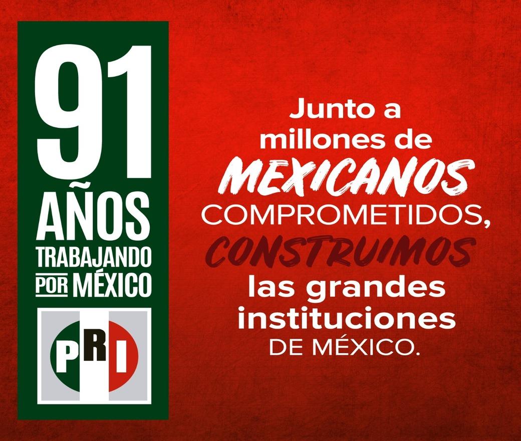 #PRI91AñosContigo
